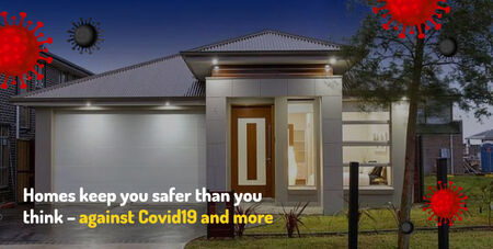 Homes Keep You Safer Than You Think – Against Covid19 and More