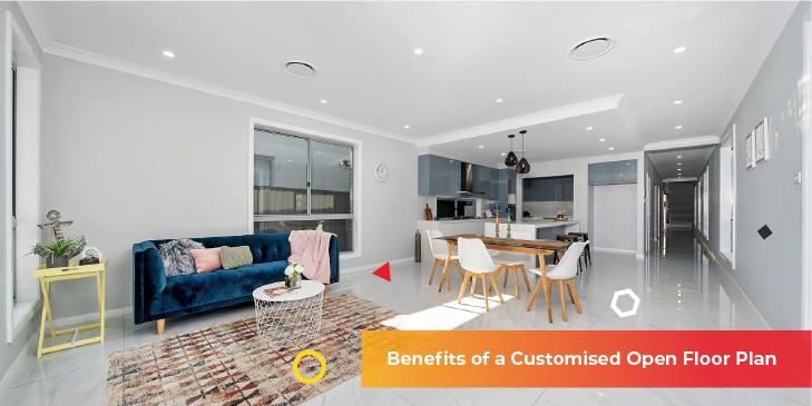 Benefits of a Customised Open Floor Plan